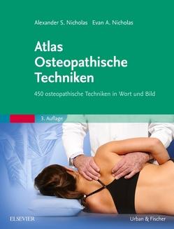 Atlas Osteopathische Techniken von Nicholas,  Alexander S., Nicholas,  Evan A.