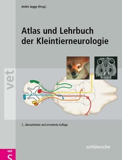Atlas und Lehrbuch der Kleintierneurologie von Jaggy,  André