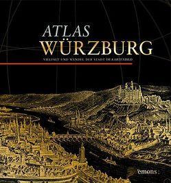 Atlas Würzburg von Baumhauer,  Roland, Hahn,  Barbara, Wiktorin,  Dorothea