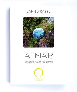 ATMAR von Kassl ,  Jahn J, Lichtwelt Verlag JJK-OG