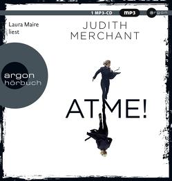 ATME! von Maire,  Laura, Merchant,  Judith