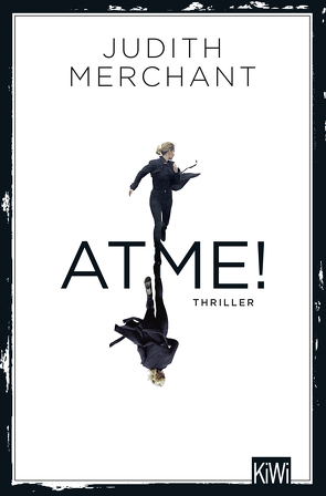 ATME! von Merchant,  Judith
