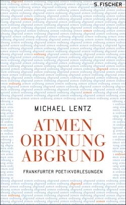 Atmen Ordnung Abgrund von Lentz,  Michael