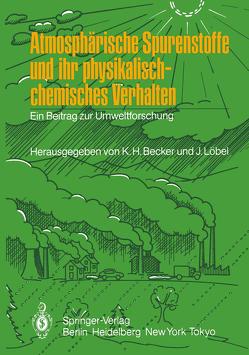 Atmosphärische Spurenstoffe und ihr physikalisch-chemisches Verhalten von Becker,  Karl H., Löbel,  Jürgen