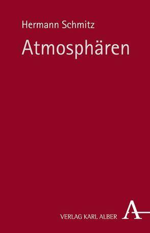 Atmosphären von Schmitz,  Hermann