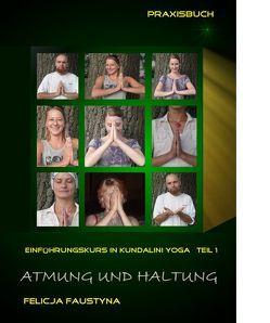 Atmung und Haltung von Faustyna,  Felicja