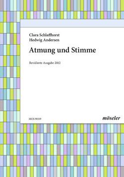 Atmung und Stimme von Andersen,  Hedwig, Menzel,  Wilhelm, Schlaffhorst,  Clara