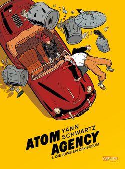 Atom Agency 1: Die Juwelen der Begum von Schwartz,  Olivier, Yann