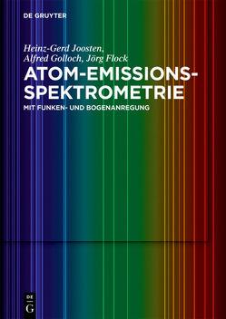 Atom-Emissions-Spektrometrie von Flock,  Jörg, Golloch,  Alfred, Joosten,  Heinz-Gerd
