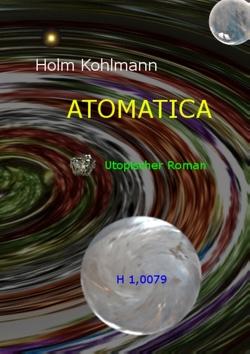 Atomatica von Kohlmann,  Holm