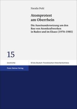 Atomprotest am Oberrhein von Pohl,  Natalie