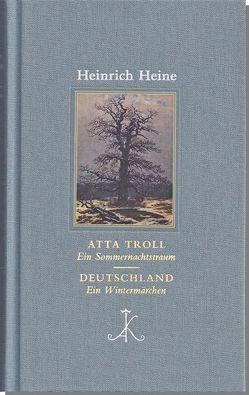 Atta Troll. Ein Sommernachtstraum/ Deutschland. Ein Wintermärchen von Bark,  Joachim, Heine,  Heinrich
