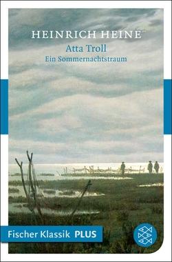 Atta Troll. Ein Sommernachtstraum von Heine,  Heinrich