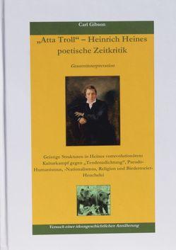 """""""Atta Troll"""" – Heinrich Heines poetische Zeitkritik von Gibson,  Carl"""