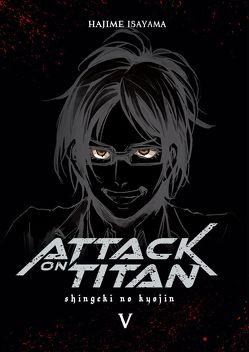 Attack on Titan Deluxe 5 von Isayama,  Hajime, Peter,  Claudia