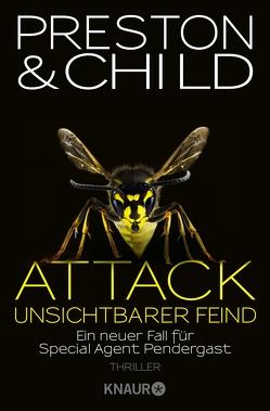Attack Unsichtbarer Feind von Benthack,  Michael, Child,  Lincoln, Preston,  Douglas