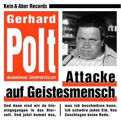 Attacke auf Geistesmensch von Polt,  Gerhard