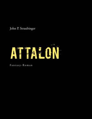 Attalon von Straubinger,  John P.