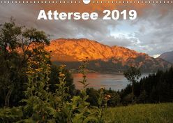 Attersee im Salzkammergut 2019AT-Version (Wandkalender 2019 DIN A3 quer) von Andy1411