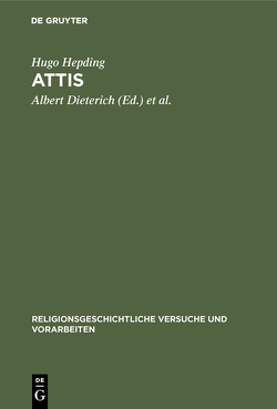 Attis von Dieterich,  Albert, Hepding,  Hugo, Wünsch,  Richard