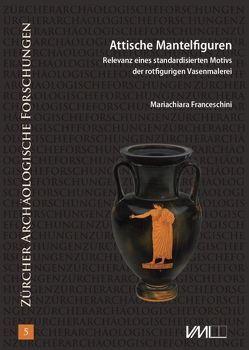 Attische Mantelfiguren von Franceschini,  Mariachiara