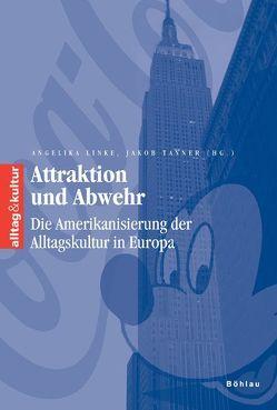 Attraktion und Abwehr von Linke,  Angelika, Tanner,  Jakob