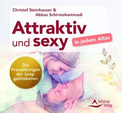 Attraktiv und sexy in jedem Alter von Steinhauser,  Christof
