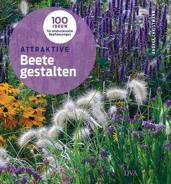 Attraktive Beete gestalten von Christmann,  Andrea