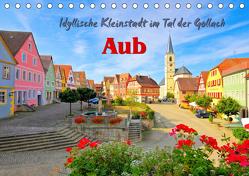 Aub – Idyllische Kleinstadt im Tal der Gollach (Tischkalender 2019 DIN A5 quer) von LianeM