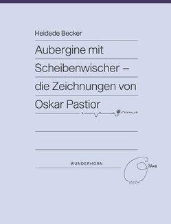 Aubergine mit Scheibenwischer von Becker,  Dr. Ing. Heidede, Pastior,  Oskar