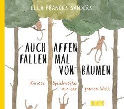 Auch Affen fallen mal von Bäumen von Frances Sanders,  Ella, Herbert,  Marion