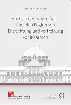 Auch an der Universität – Über den Beginn von Entrechtung und Vertreibung vor 80 Jahren von Nicolaysen,  Rainer