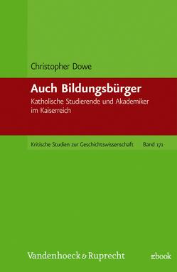 Auch Bildungsbürger von Dowe,  Christopher