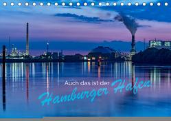 Auch das ist der Hamburger Hafen (Tischkalender 2019 DIN A5 quer) von Muß,  Jürgen
