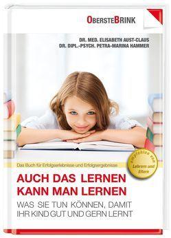 Auch das Lernen kann man lernen von Aust-Claus,  Elisabeth, Hammer,  Petra-Marina