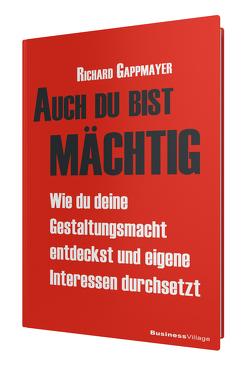 Auch du bist mächtig von Gappmayer,  Richard