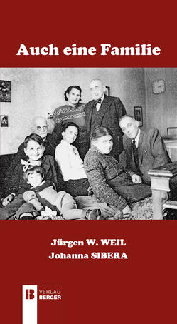 Auch eine Familie von Weil,  Jürgen W