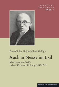 Auch in Neisse im Exil von Giblak,  Beata, Kunicki,  Wojciech