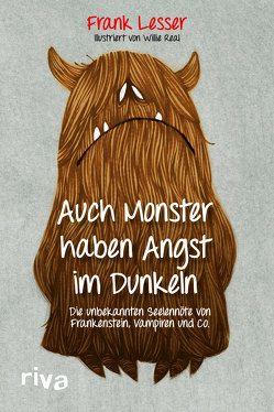 Auch Monster haben Angst im Dunkeln von Lesser,  Frank
