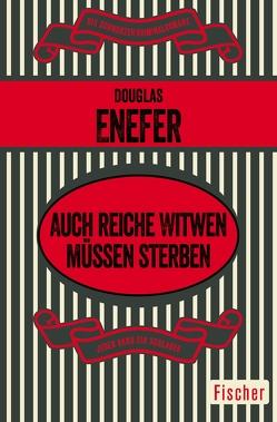 Auch reiche Witwen müssen sterben von Anders,  Helmut, Enefer,  Douglas