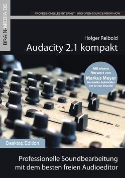 Audacity 2.1 kompakt von Holger,  Reibold