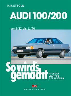 Audi 100/200 von 9/82 bis 11/90 von Etzold,  Rüdiger