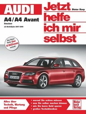 Audi A4/A4 Avant Benziner ab Herbst 2007 von Korp,  Dieter