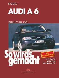 Audi A6 4/97 bis 3/04 von Etzold,  Rüdiger