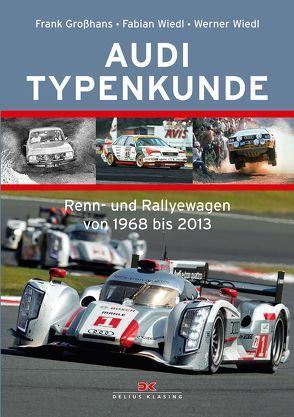 Audi Typenkunde von Großhans,  Frank, Wiedl,  Werner