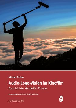 AUDIO-LOGO-VISION im Kinofilm von Chion,  Michel
