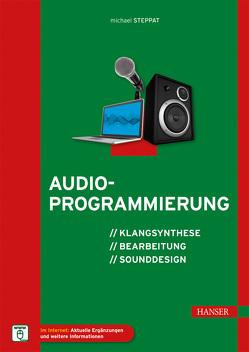 Audioprogrammierung von Schmidt,  Ulrich, Steppat,  Michael