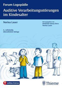 Auditive Verarbeitungsstörungen im Kindesalter von Lauer,  Norina