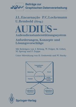 Audius—Außendienstunterstützungssystem von Brünig,  J., Encarnacao,  Jose L., Felger,  W., Göbel,  M., Grabowski,  H., Lockemann,  Peter C., Rembold,  Ulrich, Spreng,  M., Stucky,  W., Zuppa,  P.
