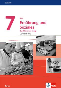 Auer Ernährung und Soziales 7. Ausgabe Bayern Mittelschule